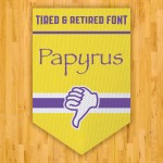 Basketball Papyrus Trampoline Retired Fonts